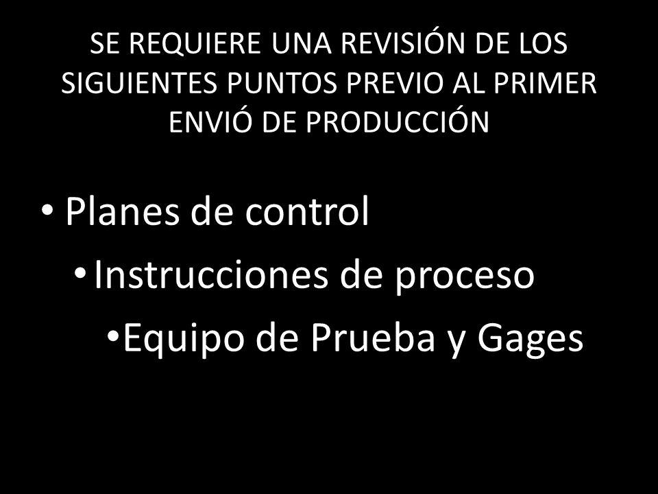 Instrucciones de proceso Equipo de Prueba y Gages