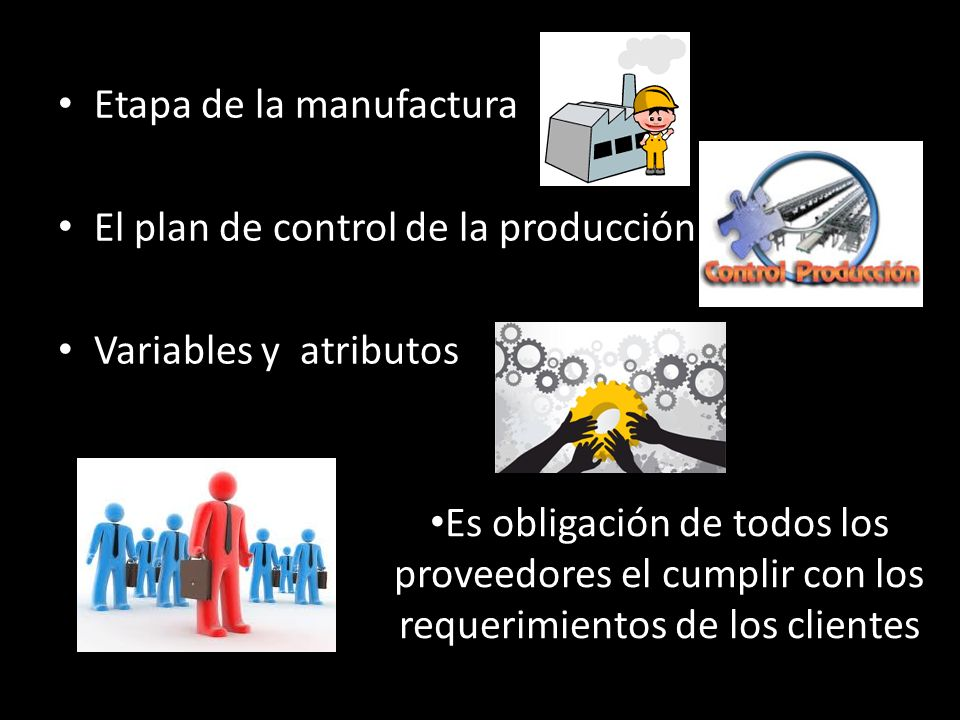 Etapa de la manufactura