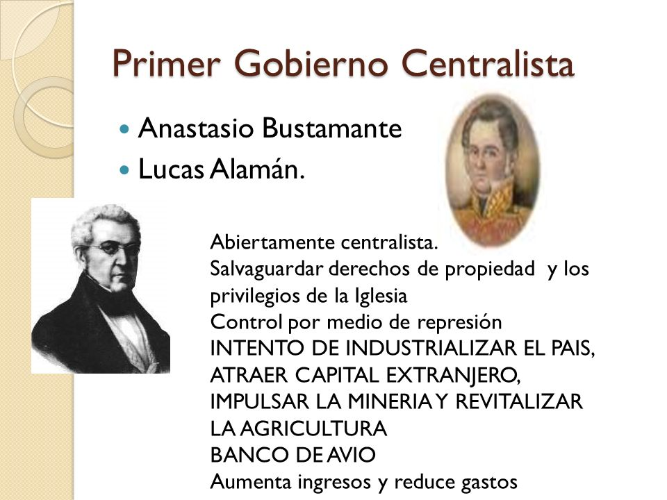 Primer Gobierno Centralista