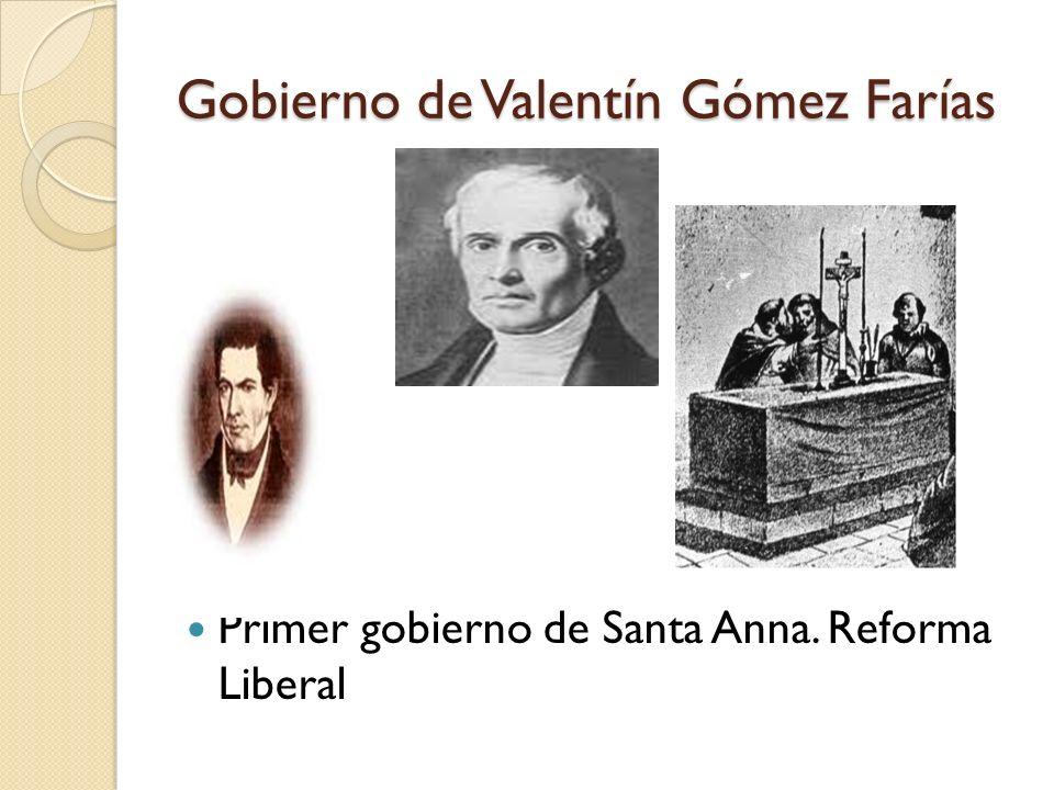 Gobierno de Valentín Gómez Farías