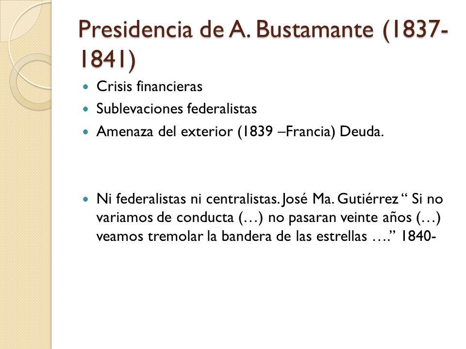 Presidencia de A. Bustamante (1837-1841)