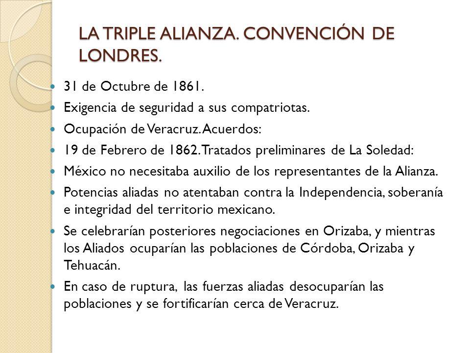 LA TRIPLE ALIANZA. CONVENCIÓN DE LONDRES.
