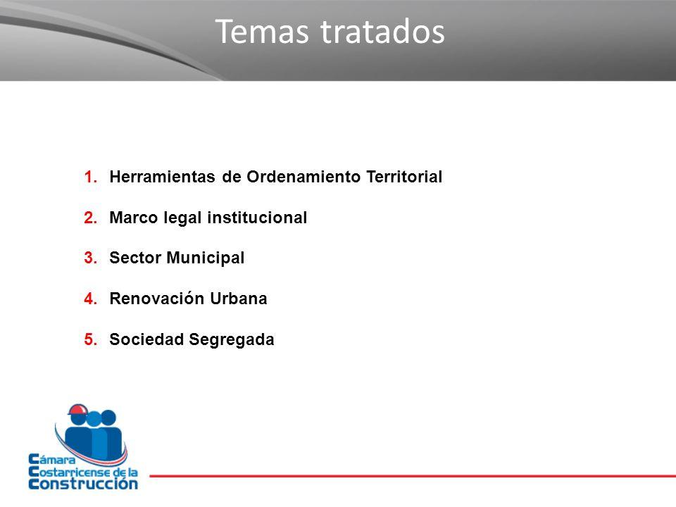 Temas tratados Herramientas de Ordenamiento Territorial