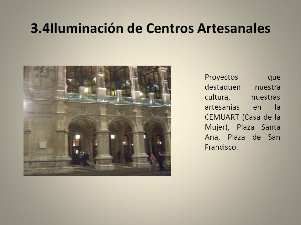 3.4Iluminación de Centros Artesanales