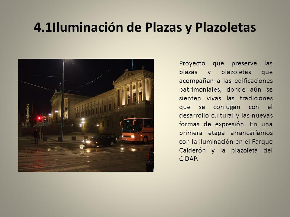 4.1Iluminación de Plazas y Plazoletas