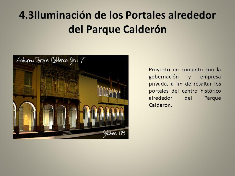 4.3Iluminación de los Portales alrededor del Parque Calderón