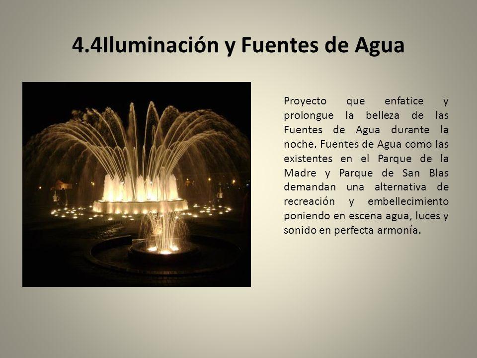 4.4Iluminación y Fuentes de Agua