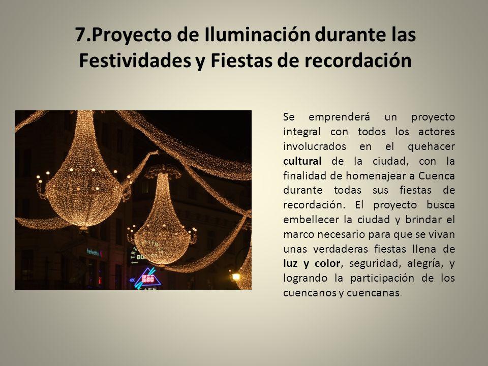 7.Proyecto de Iluminación durante las Festividades y Fiestas de recordación