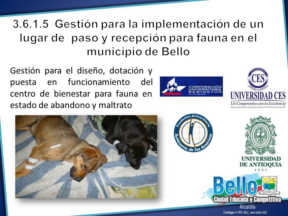 3.6.1.5 Gestión para la implementación de un lugar de paso y recepción para fauna en el municipio de Bello