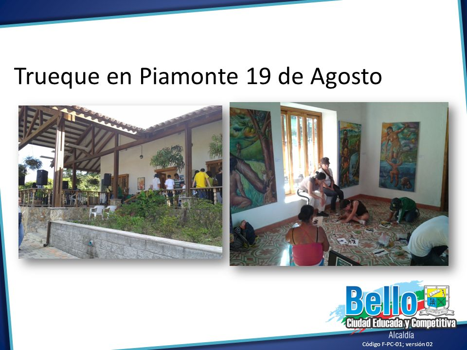Trueque en Piamonte 19 de Agosto
