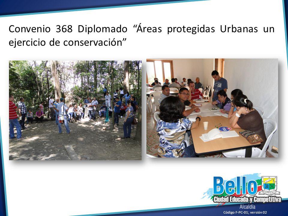 Convenio 368 Diplomado Áreas protegidas Urbanas un ejercicio de conservación