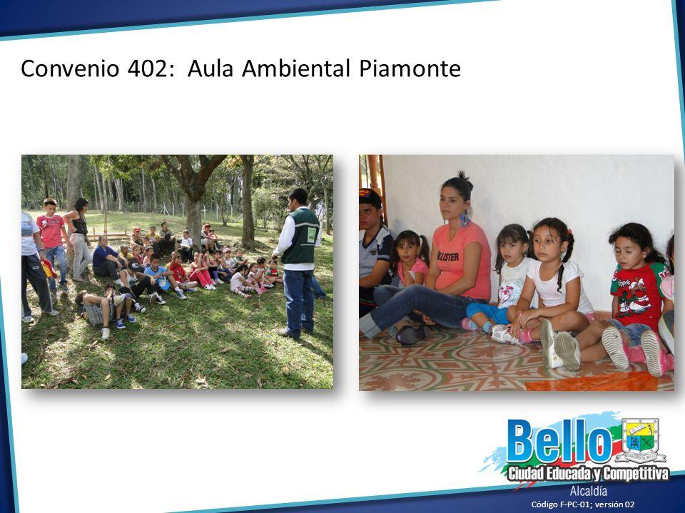 Convenio 402: Aula Ambiental Piamonte