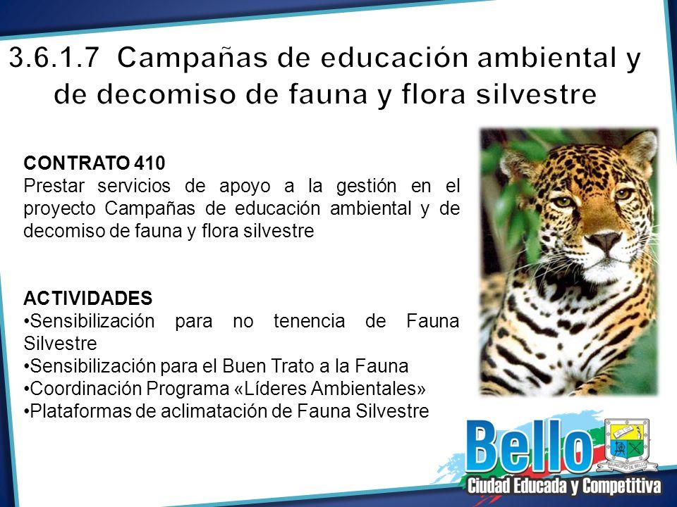 3.6.1.7 Campañas de educación ambiental y de decomiso de fauna y flora silvestre