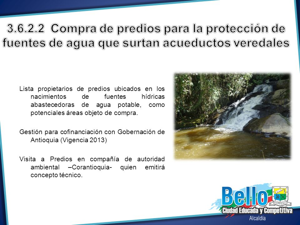 3.6.2.2 Compra de predios para la protección de fuentes de agua que surtan acueductos veredales