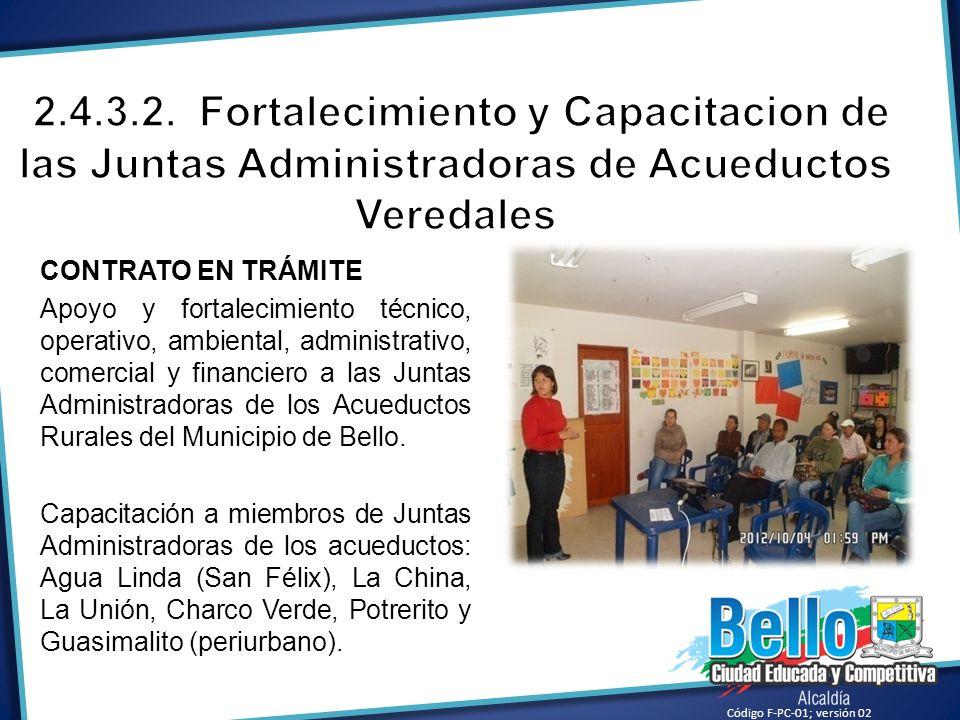 2.4.3.2. Fortalecimiento y Capacitacion de las Juntas Administradoras de Acueductos Veredales