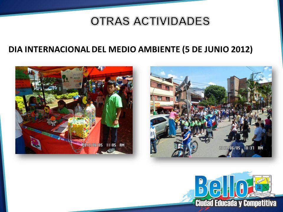 OTRAS ACTIVIDADES DIA INTERNACIONAL DEL MEDIO AMBIENTE (5 DE JUNIO 2012)