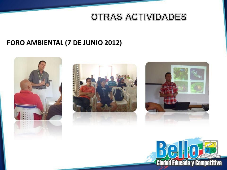 OTRAS ACTIVIDADES FORO AMBIENTAL (7 DE JUNIO 2012)