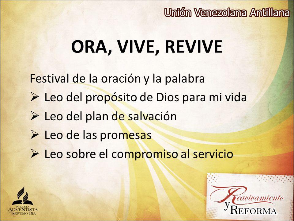 ORA, VIVE, REVIVE Festival de la oración y la palabra