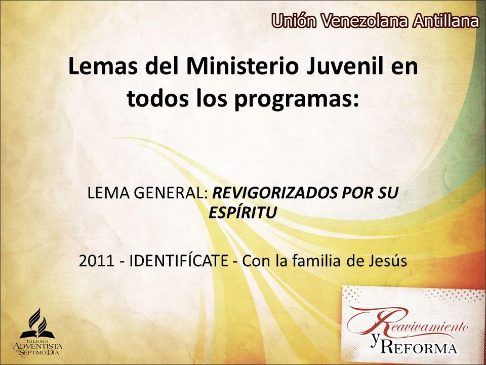 Lemas del Ministerio Juvenil en todos los programas: