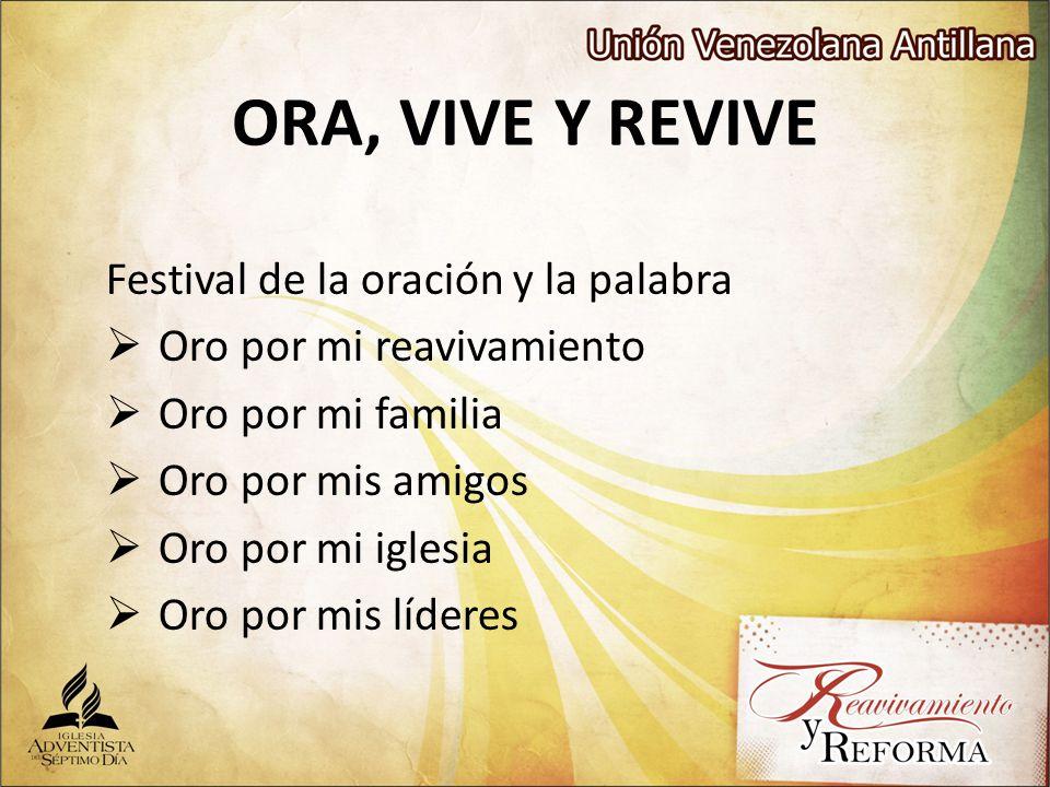 ORA, VIVE Y REVIVE Festival de la oración y la palabra