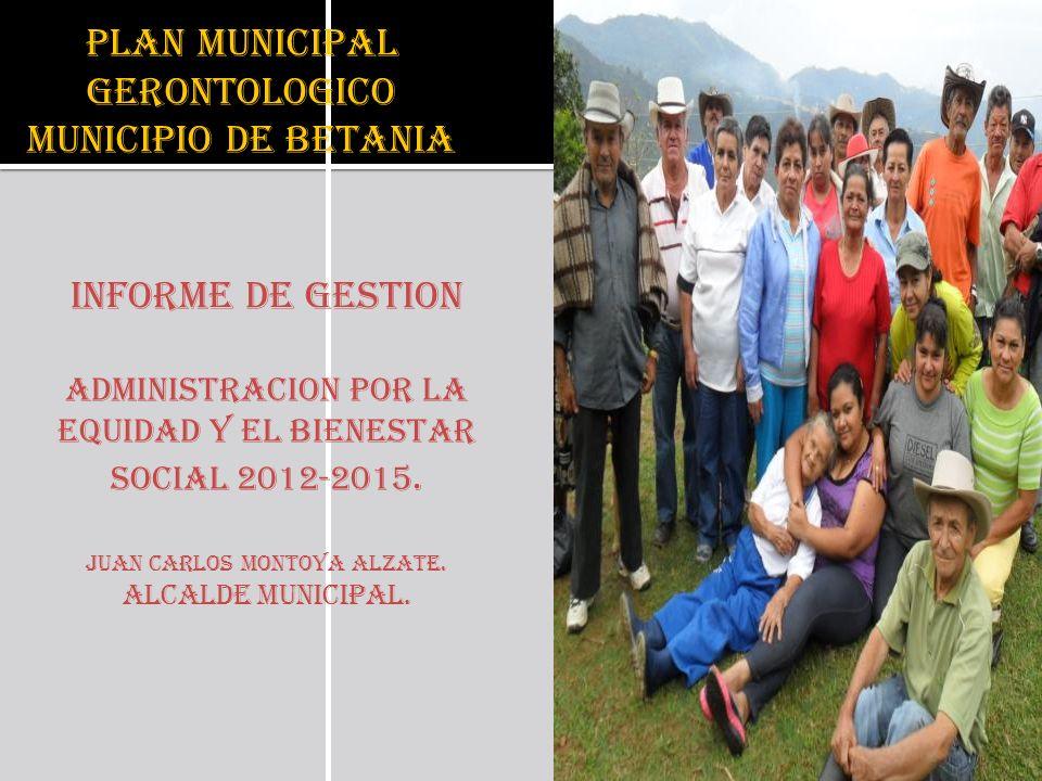 PLAN MUNICIPAL GERONTOLOGICO MUNICIPIO DE BETANIA
