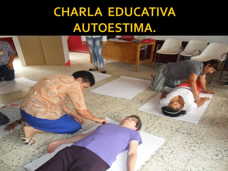 CHARLA EDUCATIVA AUTOESTIMA.