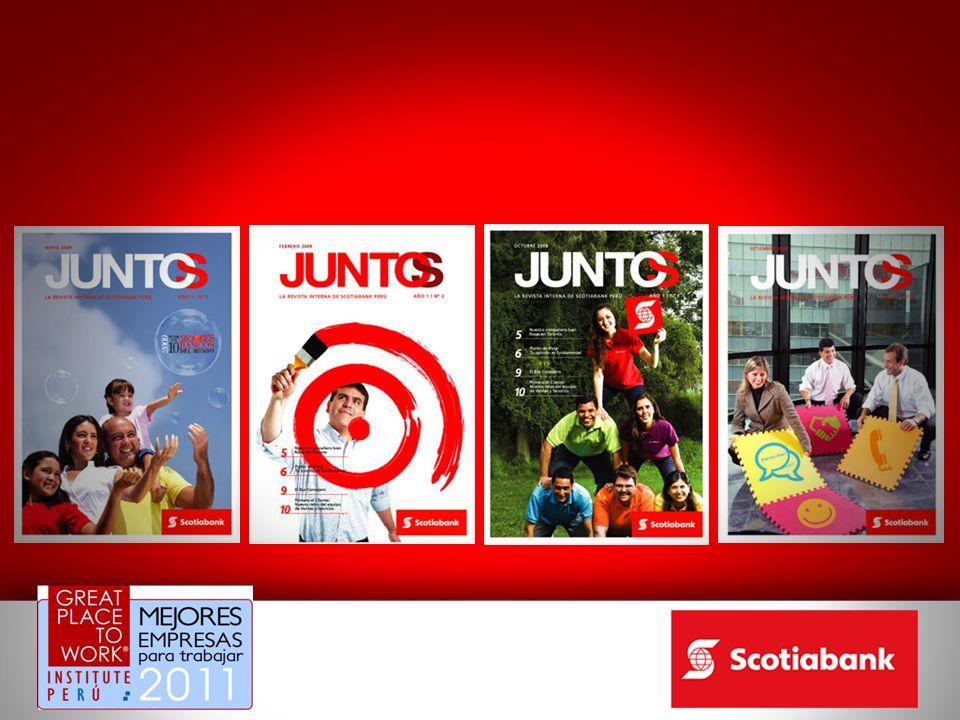 También tenemos nuestra revista trimestral JUNTOS…que llega a toda la familia Scotiabank, así como las revistas que nos llegan del área internacional y nos permiten conocer el crecimiento del grupo y sobretodo el desarrollo de los colaboradores a nivel global.