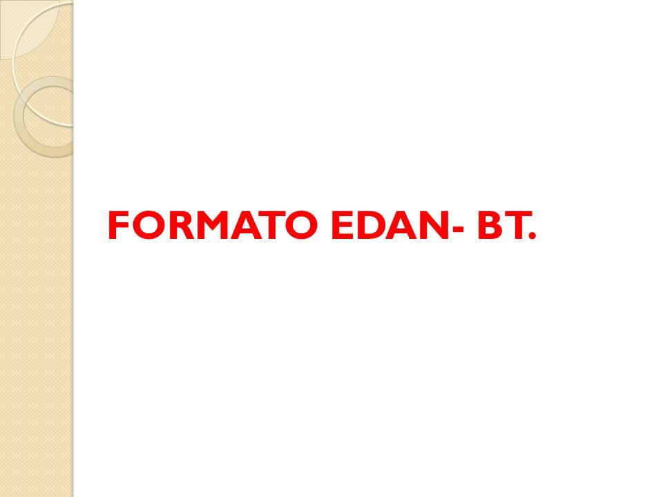 FORMATO EDAN- BT.