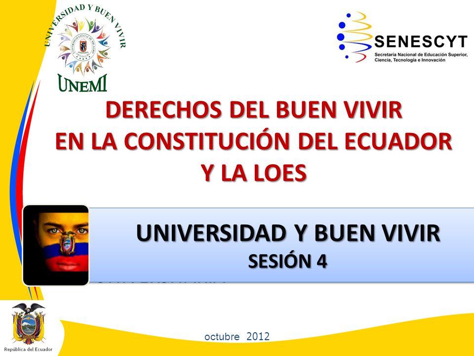 DERECHOS DEL BUEN VIVIR EN LA CONSTITUCIÓN DEL ECUADOR Y LA LOES
