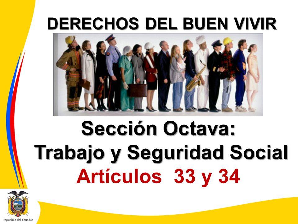 DERECHOS DEL BUEN VIVIR Trabajo y Seguridad Social