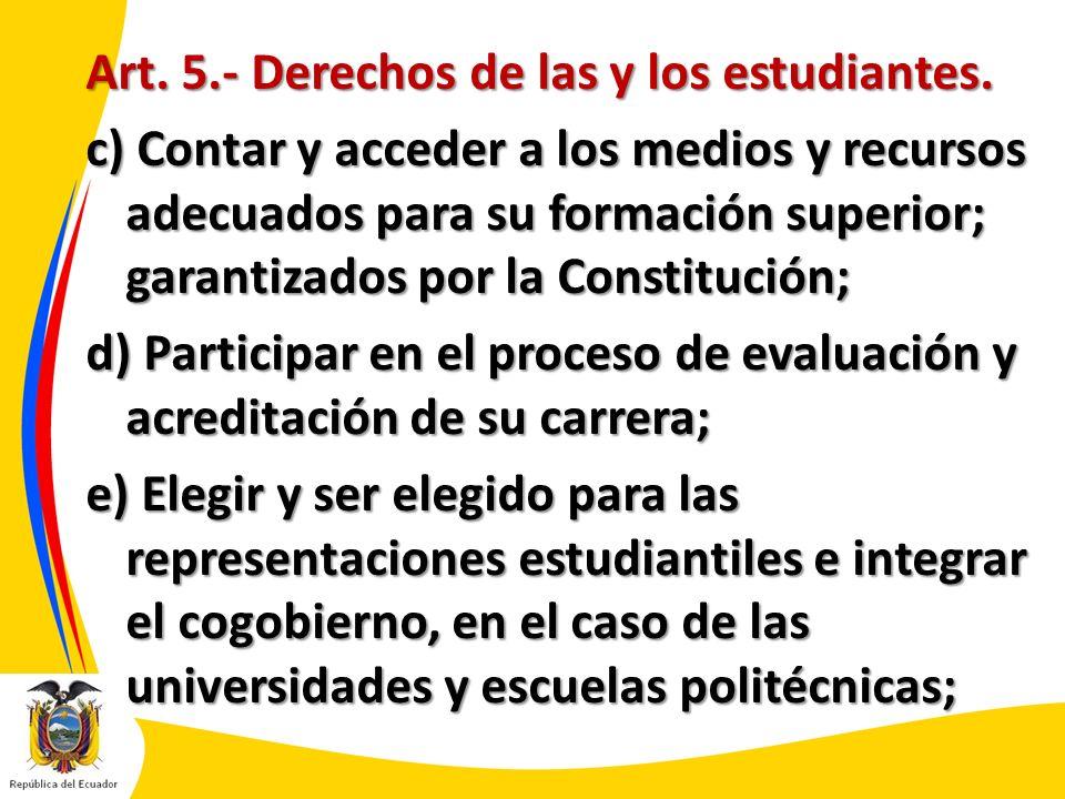 Art. 5. - Derechos de las y los estudiantes
