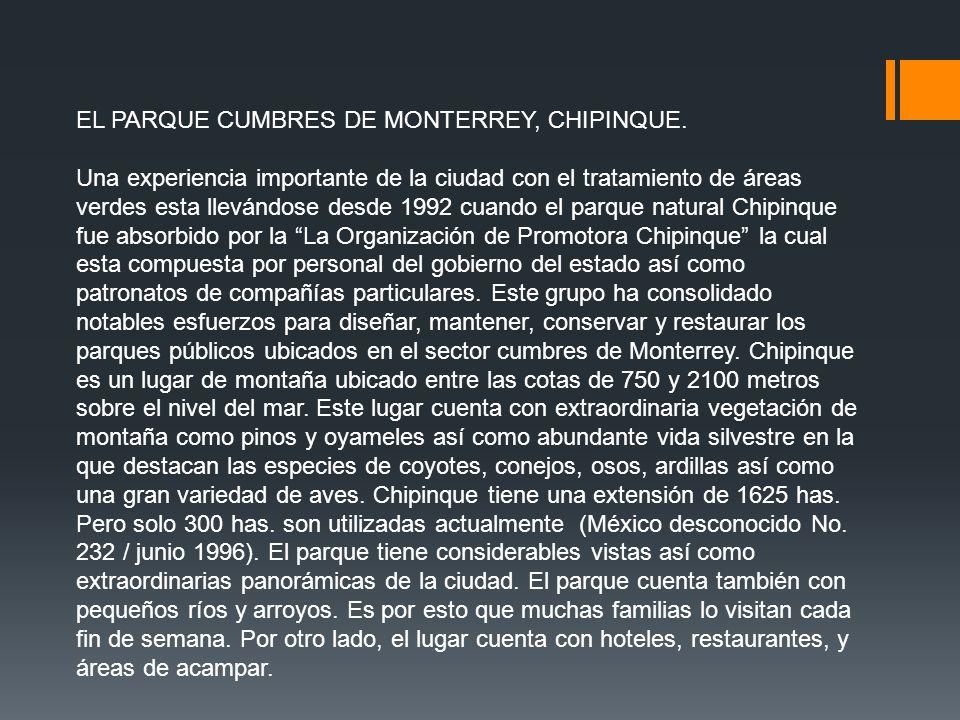 EL PARQUE CUMBRES DE MONTERREY, CHIPINQUE.
