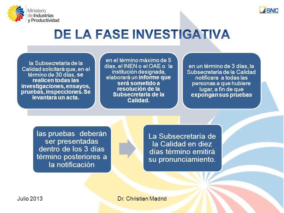 DE LA FASE INVESTIGATIVA
