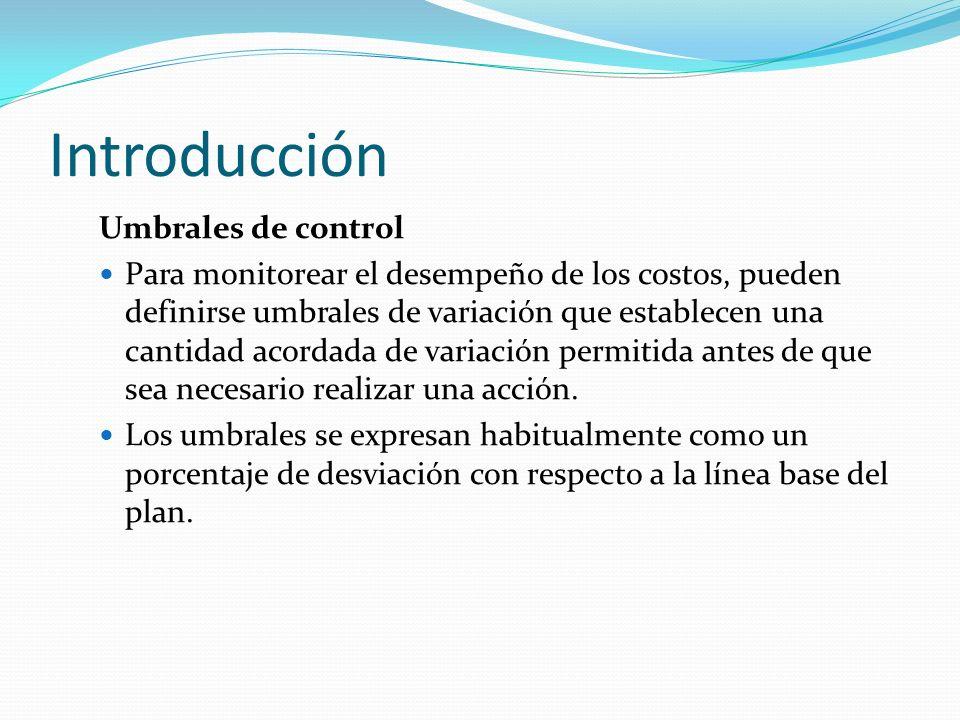 Introducción Umbrales de control