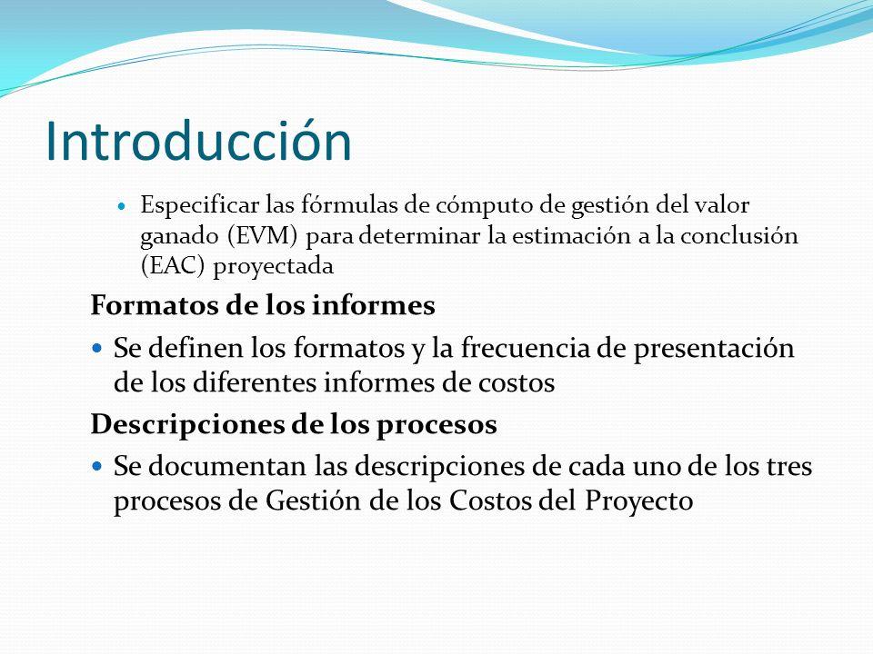 Introducción Formatos de los informes