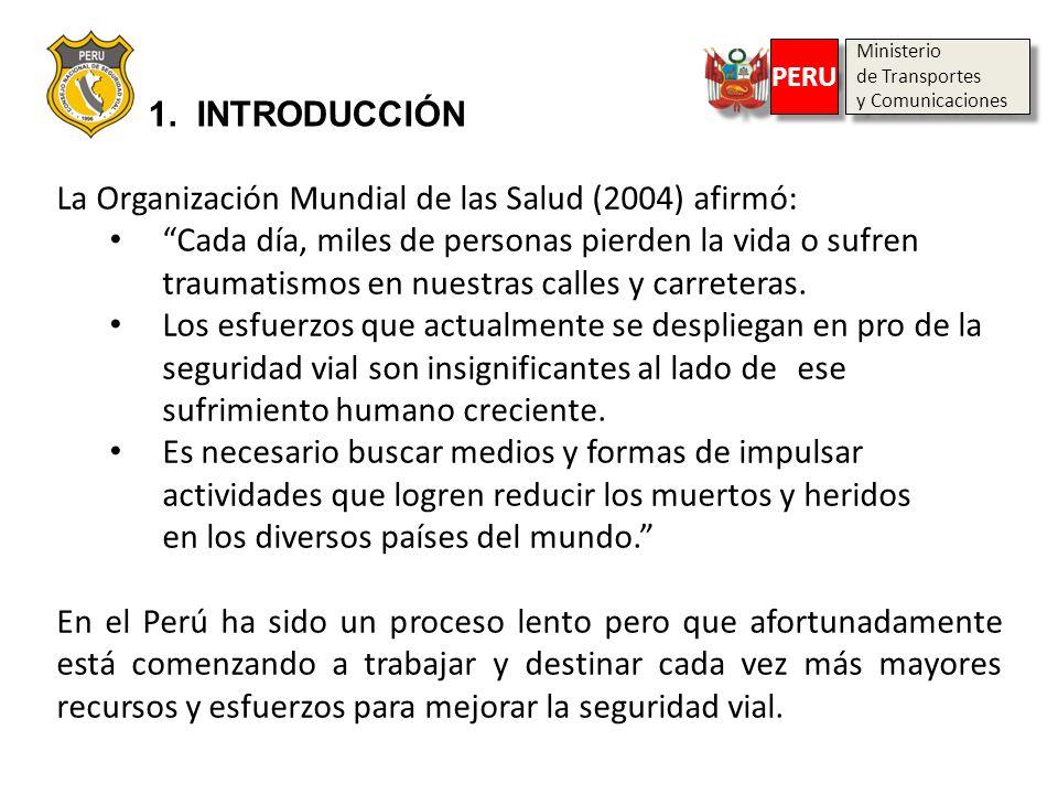 La Organización Mundial de las Salud (2004) afirmó: