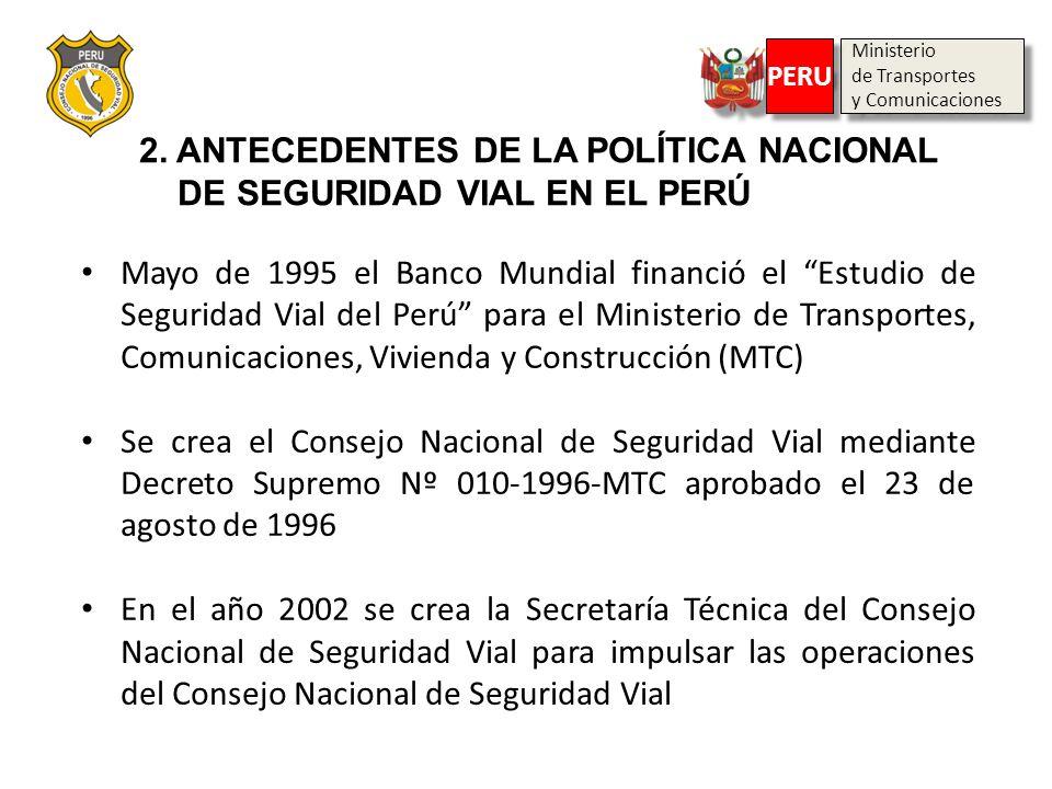2. ANTECEDENTES DE LA POLÍTICA NACIONAL DE SEGURIDAD VIAL EN EL PERÚ