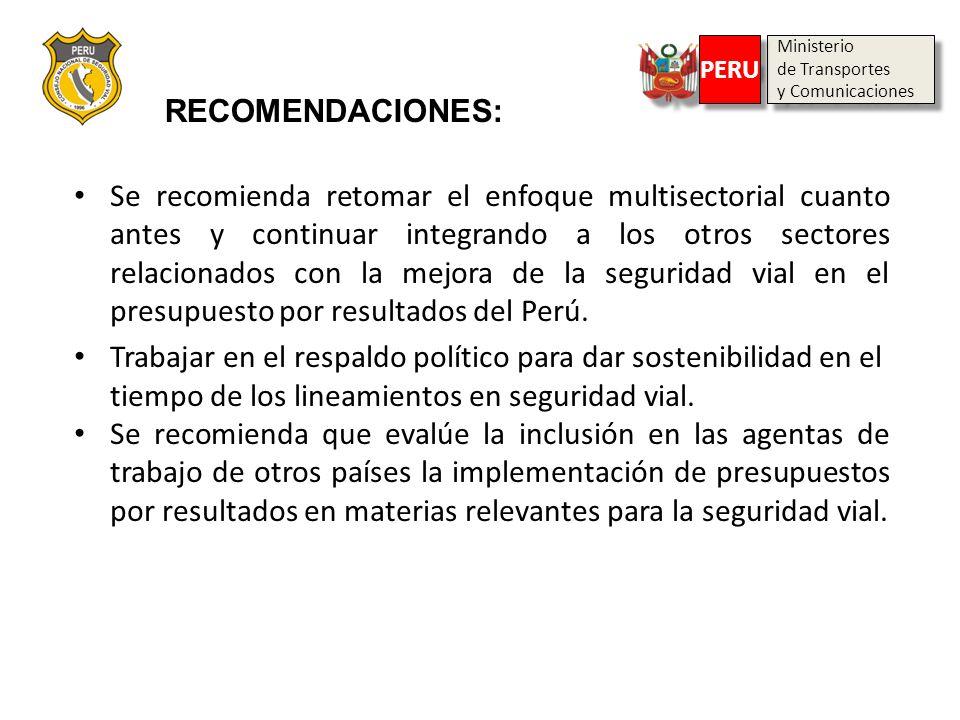 Ministerio de Transportes. y Comunicaciones. PERU. RECOMENDACIONES: