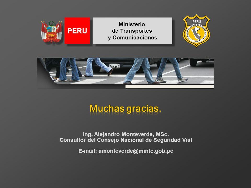 Muchas gracias. PERU Ministerio de Transportes y Comunicaciones