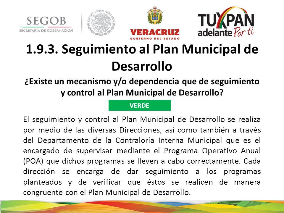 1.9.3. Seguimiento al Plan Municipal de Desarrollo