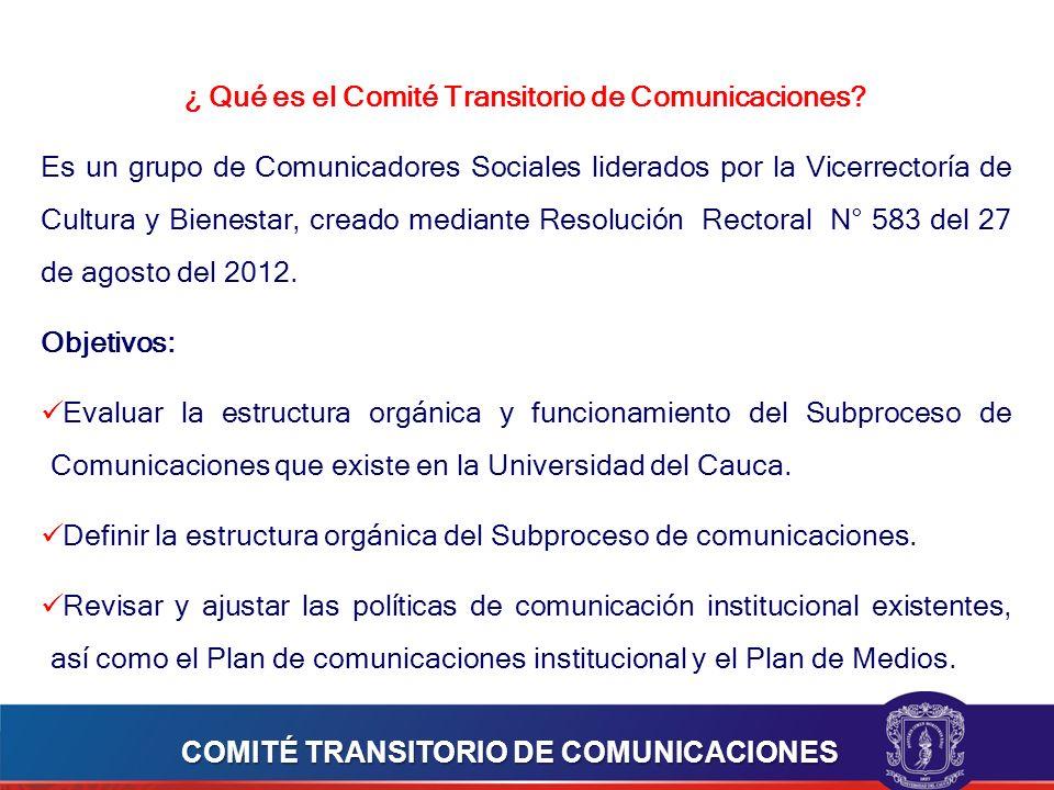 ¿ Qué es el Comité Transitorio de Comunicaciones