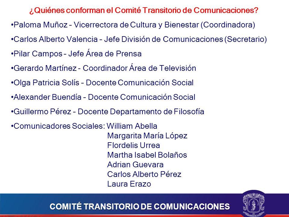 ¿Quiénes conforman el Comité Transitorio de Comunicaciones
