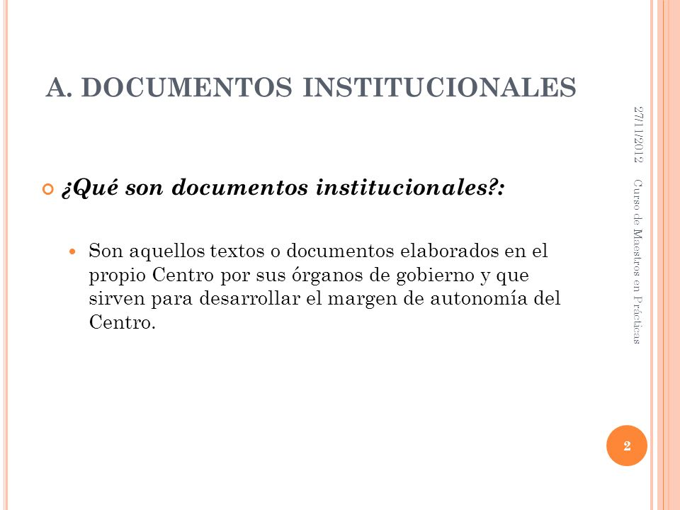 A. DOCUMENTOS INSTITUCIONALES
