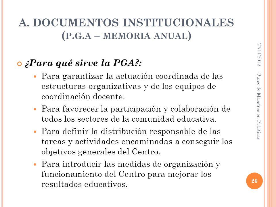 A. DOCUMENTOS INSTITUCIONALES (p.g.a – memoria anual)