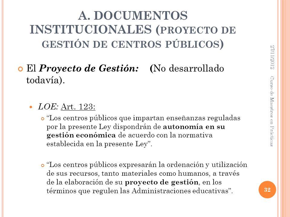 A. DOCUMENTOS INSTITUCIONALES (proyecto de gestión de centros públicos)