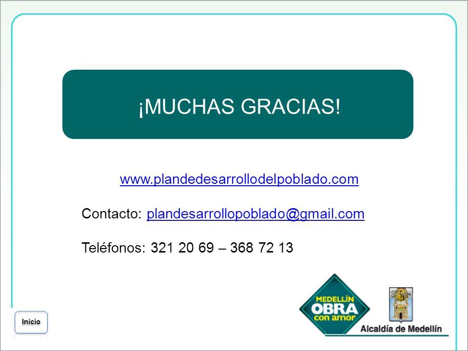 ¡MUCHAS GRACIAS! www.plandedesarrollodelpoblado.com