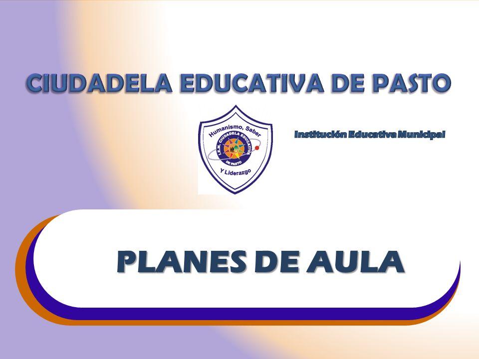 PLANES DE AULA CIUDADELA EDUCATIVA DE PASTO