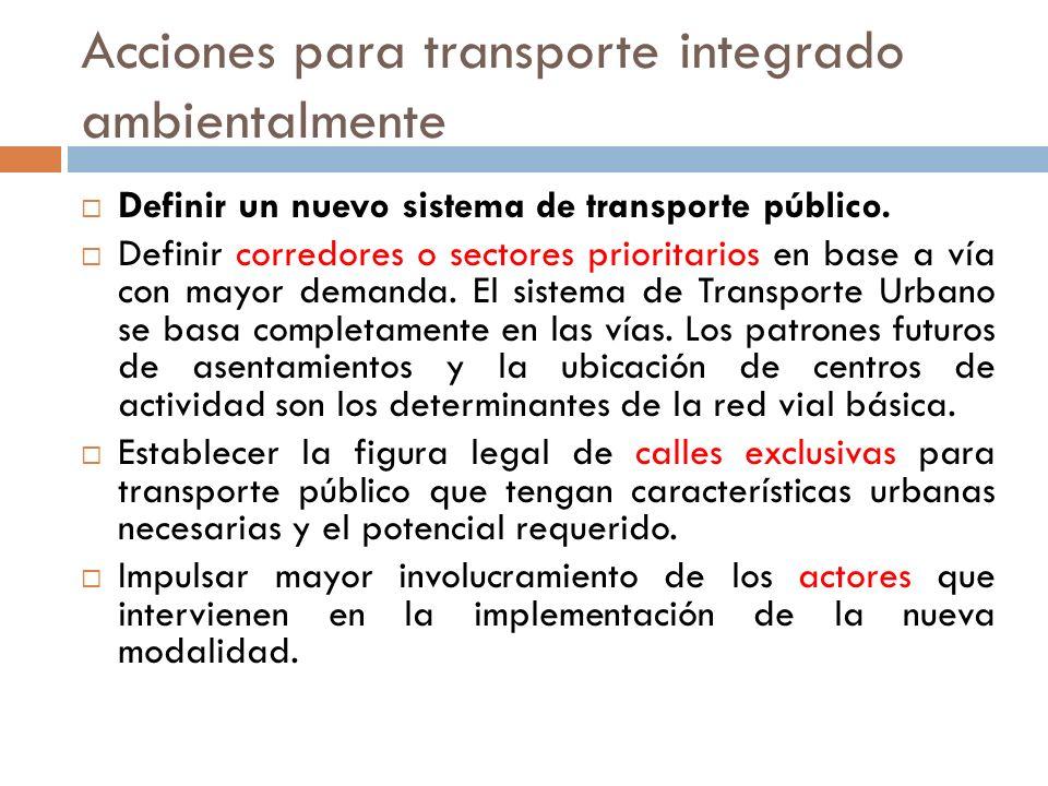 Acciones para transporte integrado ambientalmente