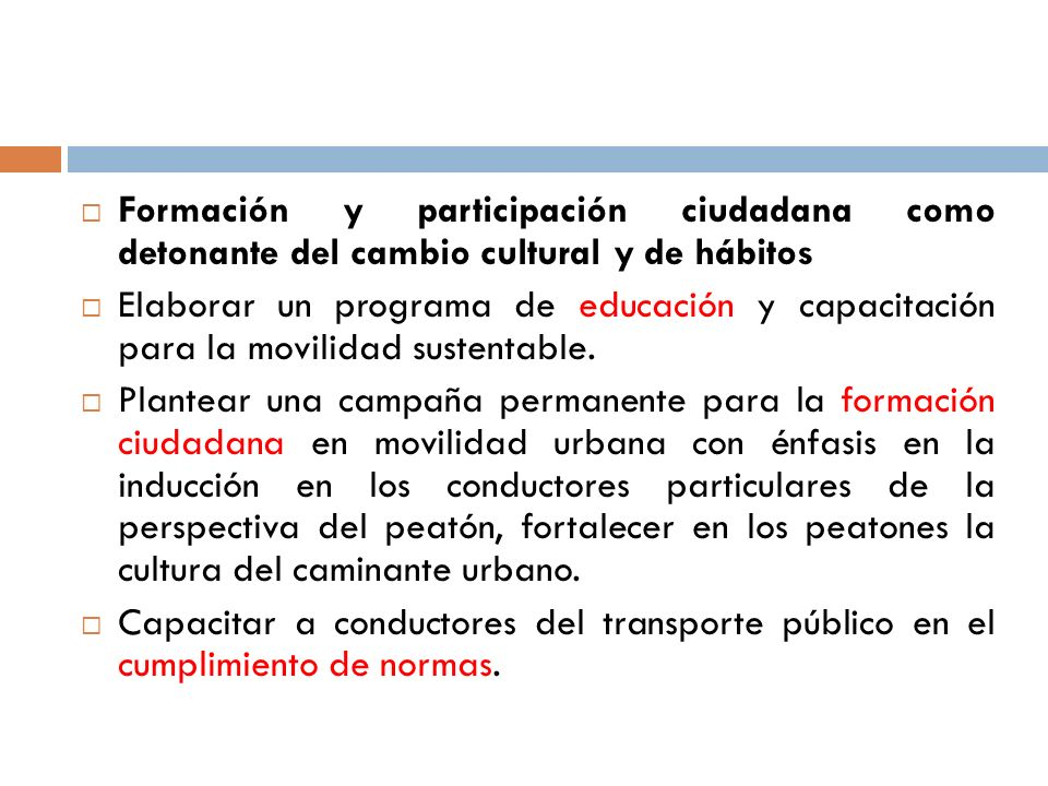 Formación y participación ciudadana como detonante del cambio cultural y de hábitos