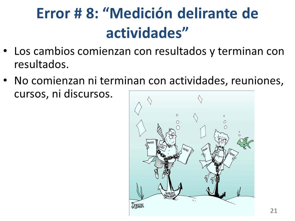 Error # 8: Medición delirante de actividades